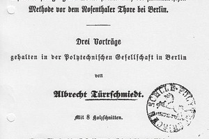 "<span class=""bildunterschrift_hervorgehoben"">»3</span> Paper on brick fabrication presented to the Polytechnische Gesellschaft in Berlin (from: cf. <span class=""bildunterschrift_hervorgehoben"">»2</span>: cover sheet)<br />"